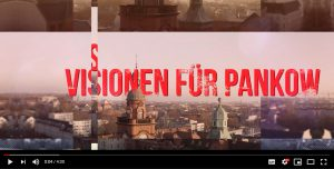Visionen für Pankow - Video Link zu Youtube